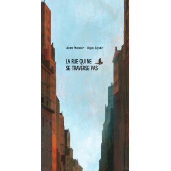 page de couverture de l'album la rue qui ne se traverse pas