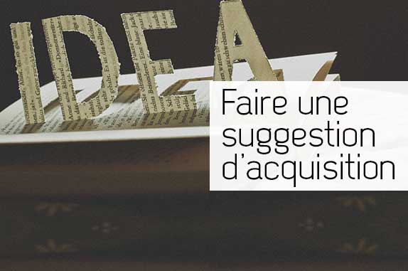 Faire une suggestion d'acquisition